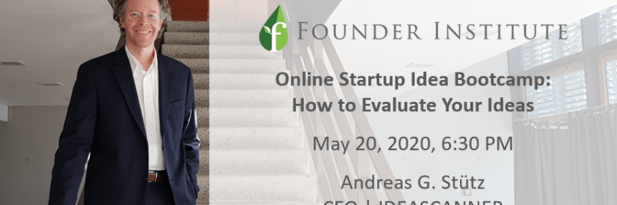 Webinar: May 20, 2020, 6:30 PM @Founder Institute