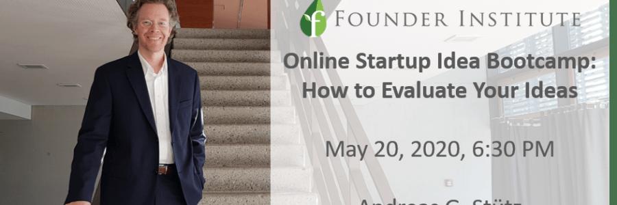 Webinar: May 20, 2020, 6:30 PM @Founder Institute