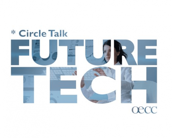 OECC's Circle Talk Series with Andreas G. Stütz: Future Tech